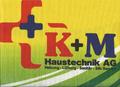 K + M Haustechnik AG